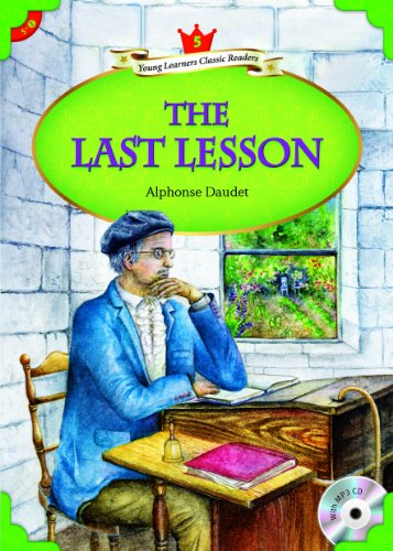 The Last Lesson (Young Learners Classic Readers Book 60) (English Edition)