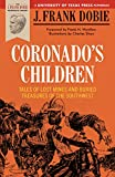Coronado's Children: Tales of Lost Mines and Buried Treasures of the Southwest (Barker Texas History Center Series)