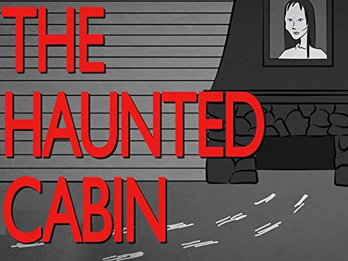 The Lady in the Haunted Cabin