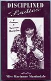 img - for Disciplined Ladies: A Cornucopia of Feminine Discipline book / textbook / text book