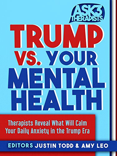 #freebooks – [FREE][KINDLE] Trump vs. Your Mental Health (Ask 3 Therapists Series)