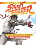 Undisputed Street Fighter: A 30th Anniversary Retrospective