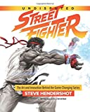 #7: Undisputed Street Fighter: A 30th Anniversary Retrospective