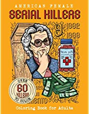American Female SERIAL KILLERS: Coloring Book for Adults. Over 60 killers to color