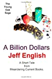 A Billion Dollars, Jeff English, 1477414649