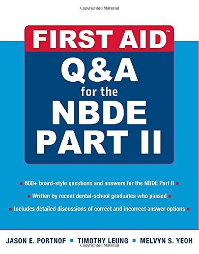 First Aid Q&A for the NBDE Part II (First Aid Series) by Portnof Jason Leung Timothy (2010-11-16) Paperback