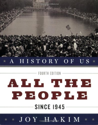(A History of US: All the People: Since 1945 A History of US Book Ten)