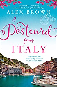 A Postcard from Italy: The No.1 bestseller returns with her most uplifting, heartwarming romance yet (Postcard series)