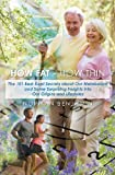 How Fat - How Thin, Norman Benjamin, 1439230986