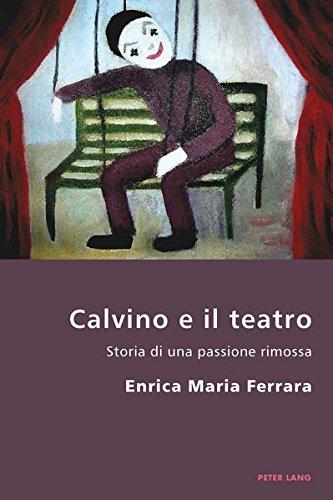 Calvino E Il Teatro: Storia Di Una Passione Rimossa Copertina flessibile – 25 feb 2011 Enrica Ferrara Peter Lang Pub Inc 3034301766 DRAMA / General