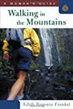 Walking in the Mountains, Edith Frankel, 1586671014