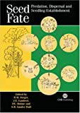 img - for Seed Fate: Predation, Dispersal and Seedling Establishment book / textbook / text book