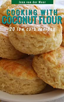 Cooking Coconut Flour Recipes alternatives ebook product image