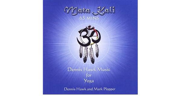 Mata Kali de Dennis Hawk & Mark Plopper en Amazon Music ...