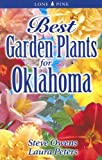 Best Garden Plants for Oklahoma, Steve Owens and Laura Peters, 9768200308