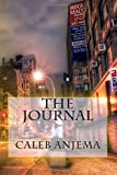 The Journal, Caleb Anjema, 1500144010