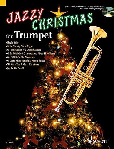 Jazzy Christmas for Trumpet: plus CD: Band Playbacks - MIDI-Files - Klavierstimme zum Ausdrucken. Trompete; Klavier ad libitum. Ausgabe mit CD.