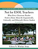 Not for ESOL Teachers 9780137154555
