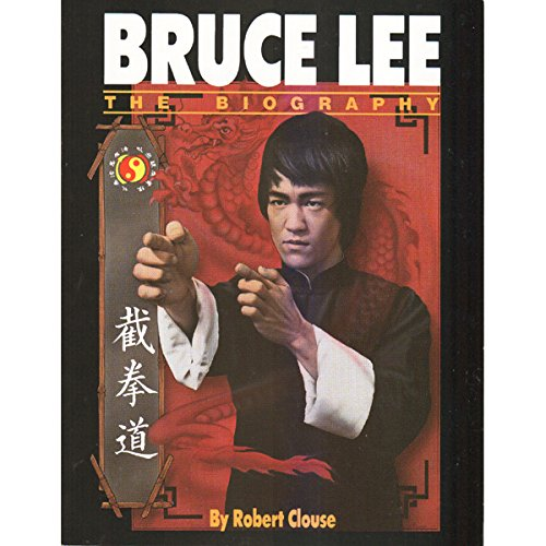 Bruce Lee -The Biography