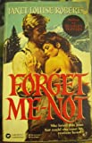 Forget-Me-Not, Janet L. Roberts, 0446307157