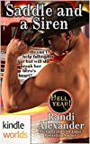 Hell Yeah!: Saddle and a Siren (Kindle Worlds Novella) (Heroes in the Saddle Book 3)