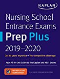 Nursing School Entrance Exams Prep Plus 2019-2020: Your All-in-One Guide to the Kaplan and HESI Exams (Kaplan Test Prep)