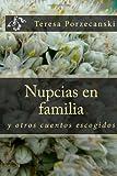 Nupcias en Familia, Teresa Porzecanski, 1466206640