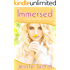Immersed (Makeover Romance Book 1)
