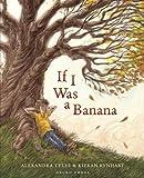 If I Was a Banana