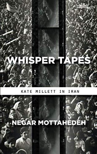 Whisper Tapes: Kate Millett in - Iron Tape