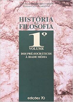 História da Filosofia. Dos Pré-Socráticos a Idade Media - Volume 1 (Em Portuguese do Brasil)