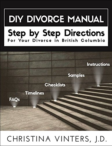Diy Divorce Manual Step By Step Directions For Your Divorce In