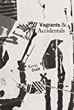 img - for Vagrants & Accidentals (Pacific Northwest Poetry Series) book / textbook / text book