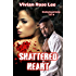 Shattered Heart (Brotherhood Series Book 5)