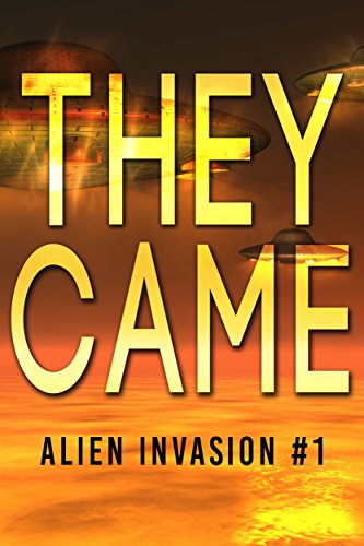 They Came: Alien Invasion #1
