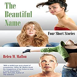 The Beautiful Name: Four Short Stories