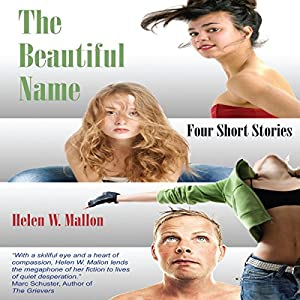 The Beautiful Name: Four Short Stories Audiobook