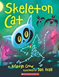 Skeleton Cat, Kristyn Crow, 0545153859