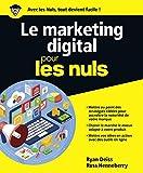 Le marketing digital pour les Nuls grand format