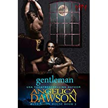 Blue Moon House: Gentleman