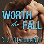 Worth the Fall: McKinney Brothers, Book 1 | Claudia Connor