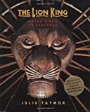The Lion King: Pride Rock On Broadway (A Disney Theatrical Souvenir Book)