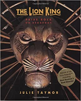 The Lion King Pride Rock On Broadway A Disney Theatrical