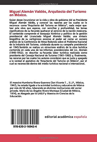 Miguel Alemán Valdés, Arquitecto del Turismo en México.: Su gestión presidencial 1946-1951 y sus aportaciones al desarrollo turístico.: Amazon.es: Rivera, Humberto, Rivera M., Mariade los A: Libros