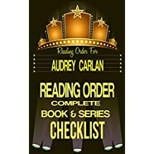 AUDREY CARLAN: SERIES READING ORDER & BOOK CHECKLIST: SERIES LIST INCLUDES: CALENDAR GIRL, THE TRINITY TRILOGY, FALLING SERIES & MORE! (Top Romance Authors Reading Order & Checklists  1 33)