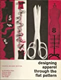 img - for Designing apparel through the flat pattern, (Textbook of the FIT-Fairchild series) book / textbook / text book