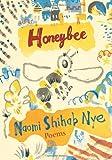 Honeybee, Naomi Shihab Nye, 0060853905