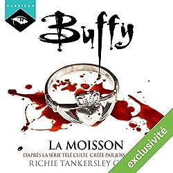 La moisson (Buffy 1)