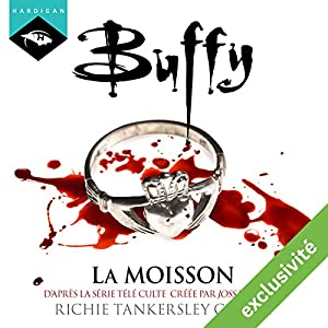La moisson (Buffy 1) | Livre audio