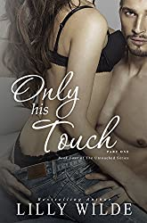 Only His Touch: Part One (The Untouched Series Book 4)